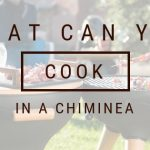 What Can You Cook in a Chiminea